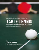 High Performance Meal Recipes for Table Tennis  Increase Muscle and Reduce Excess Fat to Become Leaner  Faster  and Quicker