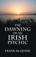The Dawning of an Irish Psychic