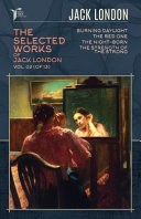 The Selected Works of Jack London  Vol  02  of 13  Book