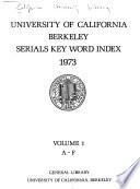 University of California, Berkeley, Serials Key Word Index