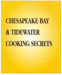 Cooking Secrets Mid Atlantic   Chesapeake Book PDF