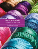 Fashion Sewing  Advanced Techniques