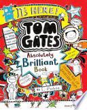 Tom Gates  Absolutely Brilliant Book of Fun Stuff