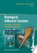 Biological Adhesive Systems Book