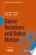 Dance Notations and Robot Motion Book