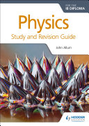Books - Physics For Ib Study And Revision Guide | ISBN 9781471899720