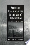 American Exceptionalism in the Age of Globalization
