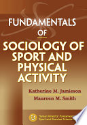 Fundamentals of Sociology of Sport and Physical Activity Book