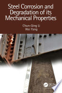 Steel Corrosion and Degradation of its Mechanical Properties