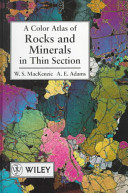 A Color Atlas of Rocks and Minerals in Thin Section