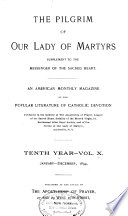 The Pilgrim Of Our Lady Of Martyrs Book PDF
