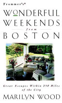 Frommer's Wonderful Weekends From Boston