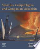 Vesuvius  Campi Flegrei  and Campanian Volcanism