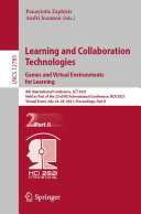 Learning and Collaboration Technologies  Games and Virtual Environments for Learning