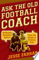 Ask the Old Football Coach
