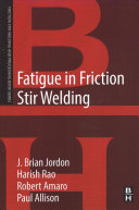 Fatigue in Friction Stir Welding