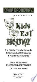 Camp Broadway Presents Kids Eat Broadway