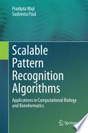 Scalable Pattern Recognition Algorithms