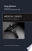 Sleep Medicine  An Issue of Medical Clinics of North America Book