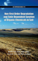 Non First Order Degradation and Time Dependent Sorption of Organic Chemicals in Soil