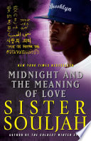 """Midnight and the Meaning of Love"" by Sister Souljah"
