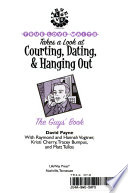 Tlw Takes a Look at Courting, Dating, and Hanging Out