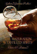 The Maturation of Distilled Spirits  Vision   Patience