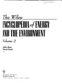 The Wiley Encyclopedia of Energy and the Environment Book