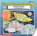 Scholastic's The Magic School Bus Sees Stars