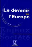 Le devenir de l'Europe