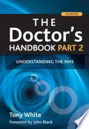 The Doctor's Handbook: Understanding the NHS