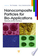 Nanocomposite Particles for Bio Applications