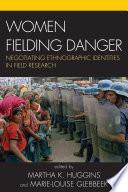 Women Fielding Danger