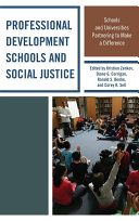 Professional Development Schools and Social Justice