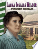 Laura Ingalls Wilder  Pioneer Woman