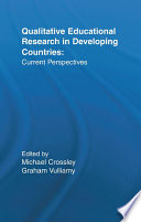 Qualitative Educational Research in Developing Countries Book