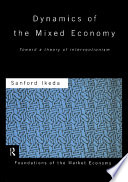 Dynamics of the Mixed Economy
