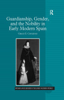 Guardianship, Gender, and the Nobility in Early Modern Spain Pdf/ePub eBook