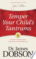 Temper Your Child s Tantrums Book