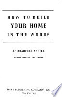 How to Build Your Home in the Woods