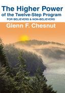 The Higher Power of the Twelve-Step Program