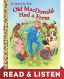 Old Macdonald Had a Farm: Read & Listen Edition