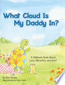 What Cloud Is My Daddy In