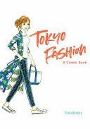 Tokyo Fashion  A Comic Book