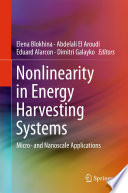 Nonlinearity in Energy Harvesting Systems