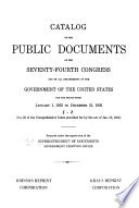 """""""Catalogue of the Public Documents of the... Congress and of All Departments of the Government of the United States for the Period from... to..."""" by United States. Superintendent of Documents"""
