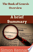 The Book Of Genesis Overview A Brief Summary