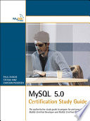 MySQL 5 0 Certification Study Guide