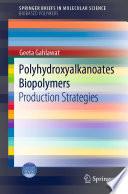 Polyhydroxyalkanoates Biopolymers