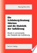 Die Schönberg-Deutung Adornos und die Dialektik der Aufklärung